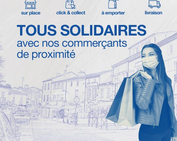 Tous solidaires avec nos commerçants de proximité !